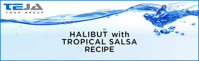 Halibut with Tropical Salsa Recipe